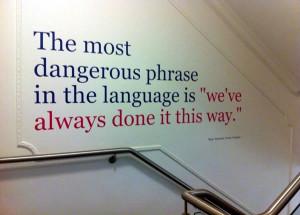 the-most-dangerous-phrase